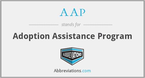 AAP - Adoption Assistance Program