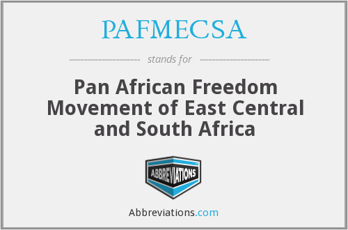 PAFMECSA - Pan African Freedom Movement of East Central and South Africa