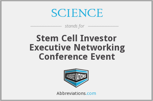 SCIENCE - Stem Cell Investor Executive Networking Conference Event