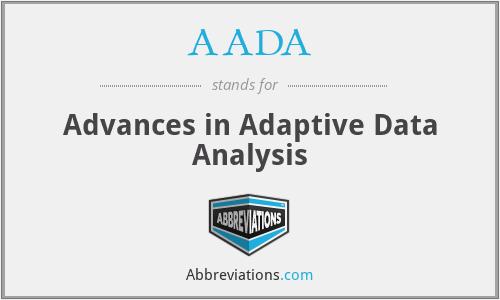 AADA - Advances in Adaptive Data Analysis