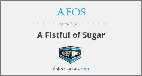 AFOS - A Fistful of Sugar