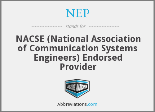 NEP - NACSE (National Association of Communication Systems Engineers) Endorsed Provider