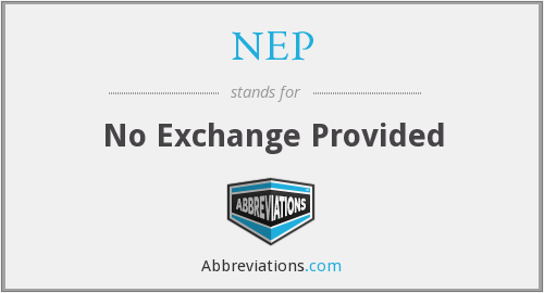 NEP - No Exchange Provided