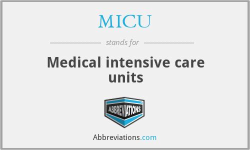 MICU - Medical intensive care units
