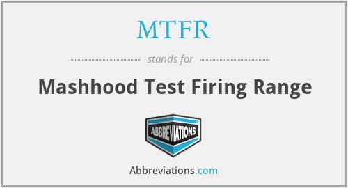 MTFR - Mashhood Test Firing Range