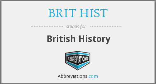 What does BRIT HIST stand for?