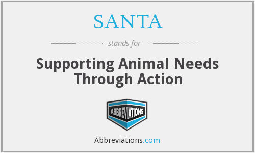 SANTA - Supporting Animal Needs Through Action
