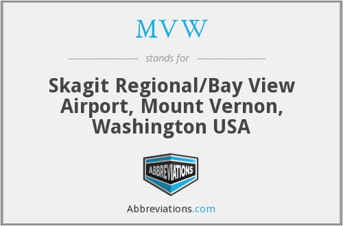 MVW - Skagit Regional/Bay View Airport, Mount Vernon, Washington USA
