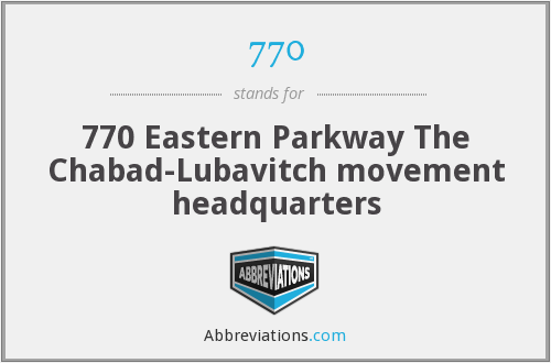 770 - 770 Eastern Parkway The Chabad-Lubavitch movement headquarters