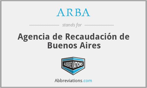 ARBA - Agencia de Recaudación de Buenos Aires