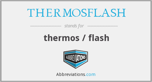 What does THERMOSFLASH stand for?