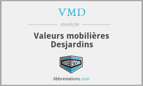 VMD - Valeurs mobilières Desjardins