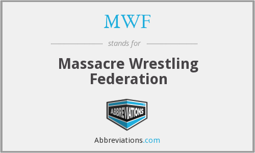 MWF - Massacre Wrestling Federation