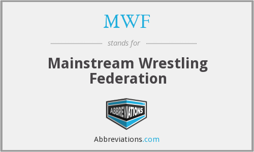 MWF - Mainstream Wrestling Federation