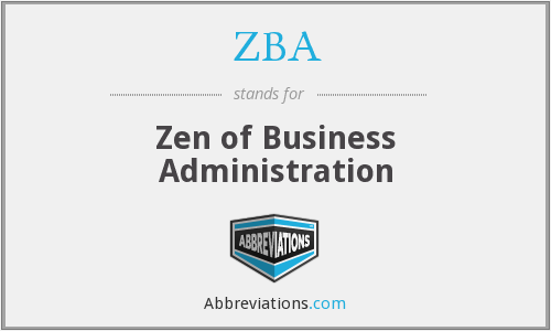 ZBA - Zen of Business Administration