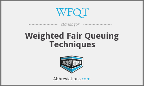 What does WFQT stand for?
