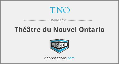 TNO - Théâtre du Nouvel Ontario