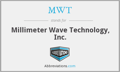 MWT - Millimeter Wave Technology, Inc.