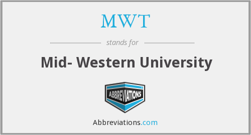 MWT - Mid- Western University