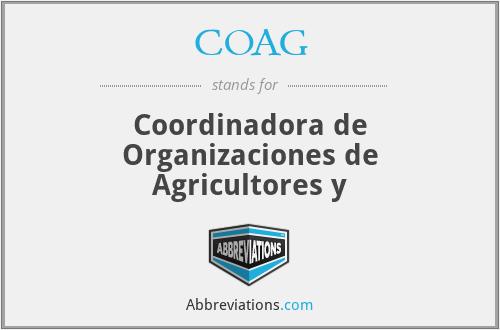 COAG - Coordinadora de Organizaciones de Agricultores y