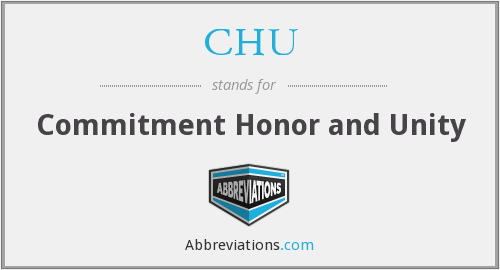 CHU - Commitment Honor and Unity