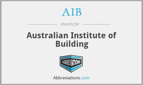 AIB - Australian Institute of Building