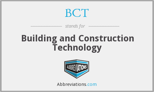 BCT - Building and Construction Technology