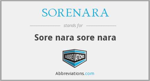 What does SORENARA stand for?