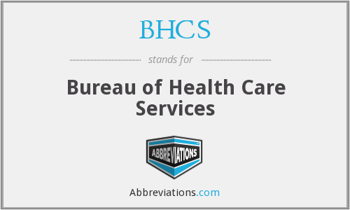 What does BHCS stand for?
