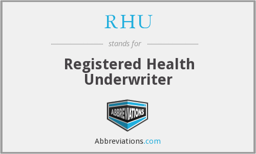 What does RHU stand for?