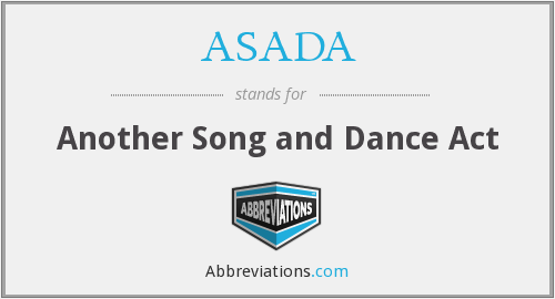 ASADA - Another Song and Dance Act