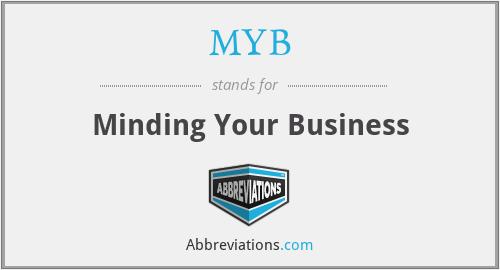 MYB - Minding Your Business