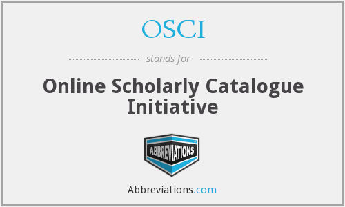 OSCI - Online Scholarly Catalogue Initiative