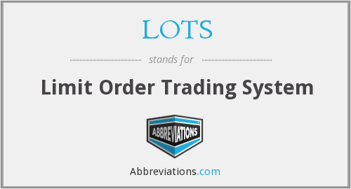LOTS - Limit Order Trading System