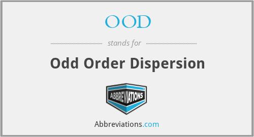 OOD - Odd Order Dispersion