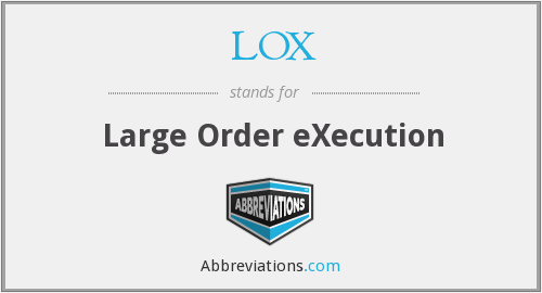 What does LOX stand for?