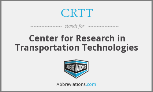 CRTT - Center for Research in Transportation Technologies