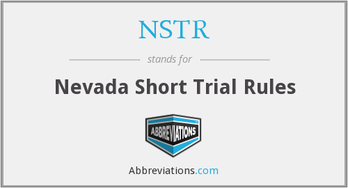 NSTR - Nevada Short Trial Rules