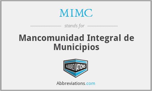 MIMC - Mancomunidad Integral de Municipios