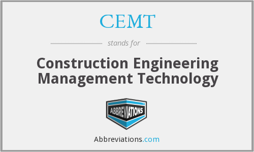 CEMT - Construction Engineering Management Technology