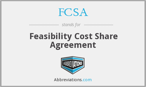 FCSA - Feasibility Cost Share Agreement