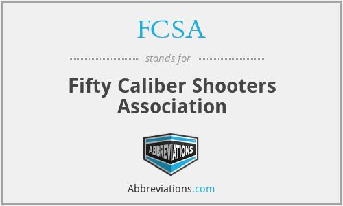 FCSA - Fifty Caliber Shooters Association