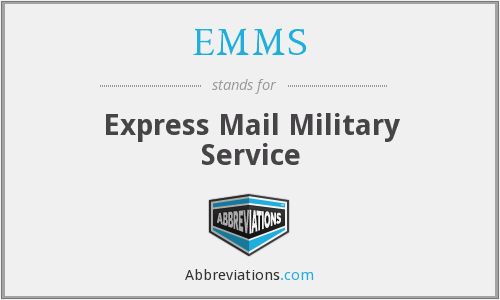 EMMS - Express Mail Military Service
