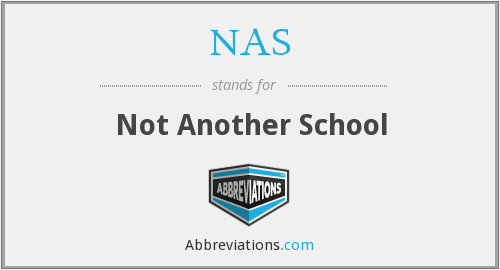 NAS - Not Another School