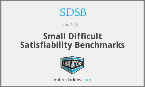 SDSB - Small Difficult Satisfiability Benchmarks
