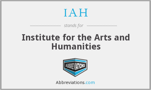 IAH - Institute for the Arts and Humanities