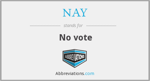 NAY - No vote