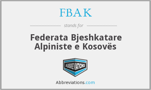 What does FBAK stand for?