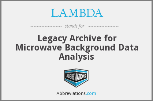 LAMBDA - Legacy Archive for Microwave Background Data Analysis