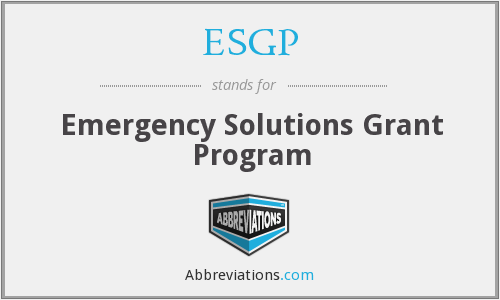 ESGP - Emergency Solutions Grant Program